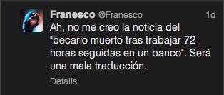 Tuit de @Franesco que pone en duda la veracidad de la noticia